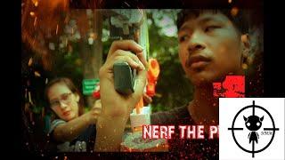 ์์Nerf Series : Nerf The Purge ep 1