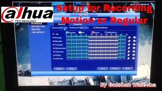 Dahua DVR Recording Setup Regular or Motion Recording Setting (Dahua Part-4)