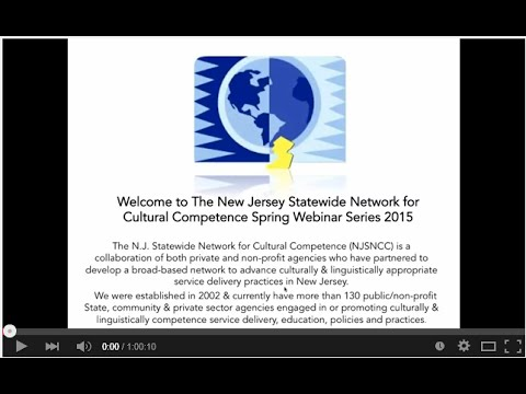 The New Jersey Statewide Network for Cultural Competence 2015 Spring Webinar
