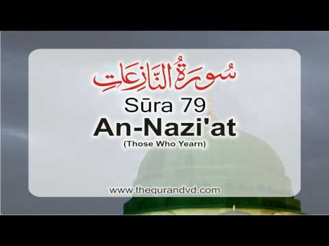 Surah 79 - Chapter 79 An Naziat  HD Audio Quran with English Translatio