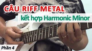 Hướng dẫn câu Riff METAL phần 4 - Học guitar online   Học đàn guitar   Hoc dan ghi ta   rock guitar