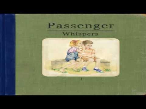 Passenger - Start A Fire (Whispers)