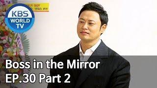 Boss in the Mirror | 사장님 귀는 당나귀 귀 EP.30 Part. 2 [SUB : ENG, THA/2019.12.01]