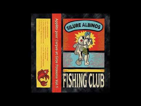 Various Artists - Appâts Pour Carpes et Gros Poissons Vol.1 [Silure Albinos Fishing Club]