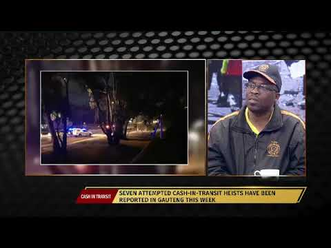 Prime Time: Seven Cash in Transit Heist reported in Gauteng this week