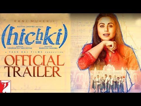 hichki-movie-|-official-trailer-|-rani-mukerji-|-official-trailer-2018-|-hindi-movie-trailer