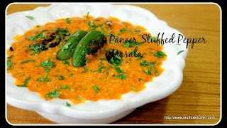 Paneer Stuffed Pepper Masala - Five Spice Cooking Series Recipe