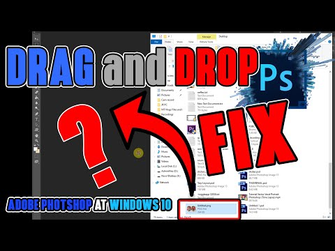 🔴ADOBE PHOTOSHOP DRAG And DROP FIX - Windows10