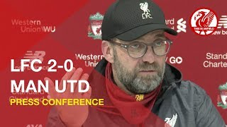 Liverpool 2-0 Man United | Jurgen Klopp Press Conference