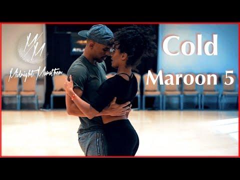 Maroon 5 - Cold ft. Future | Dance | Kuna Malik Hamad & Julissa | Brazilian Zouk | Midnight Marathon