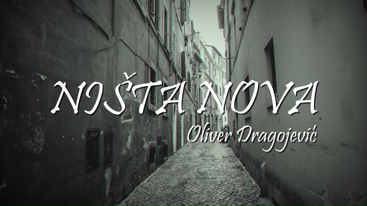 Oliver Dragojević - Ništa nova (Official lyrics video)