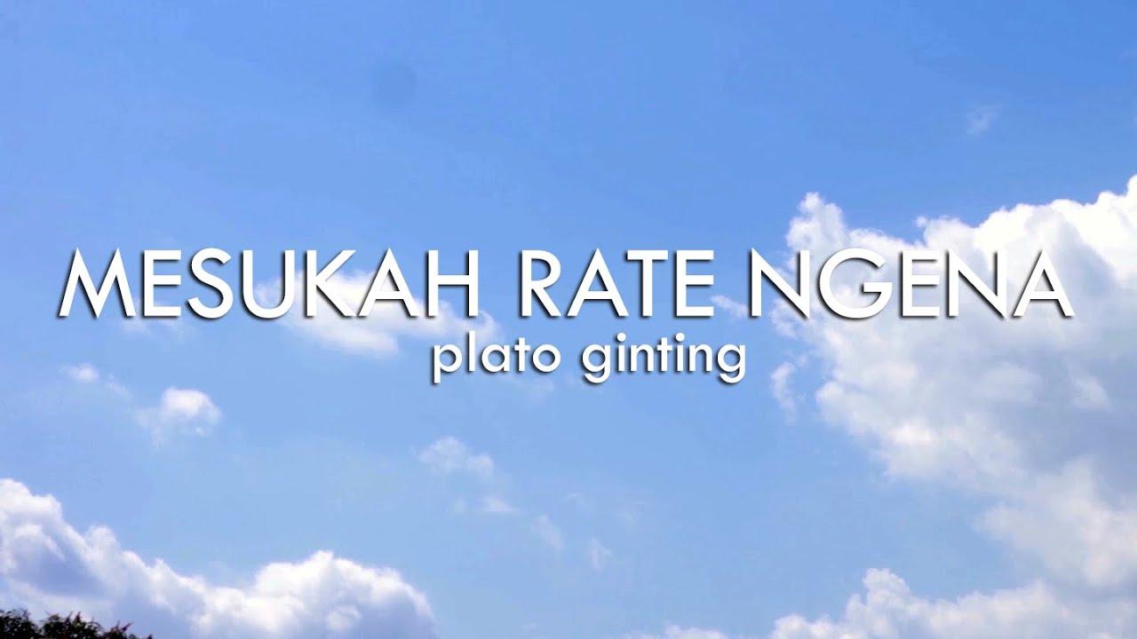Plato Ginting - Mesukah Rate Ngena (Lirik) | Lagu Karo Terbaru 2020