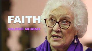 Faith - A talk by Valerie Murray at Divine Healing Ministries