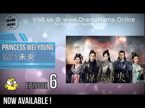 6 Princess Wei Young锦绣未央 with English Subs