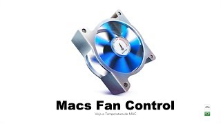 macs Fan Control veja a temperatura do Mac  oBig.com.br