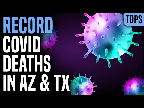AZ & TX Set Death Records as Coronavirus Explodes