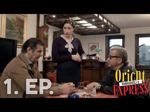 Dobrodošli u Orient Express - 1. Epizoda