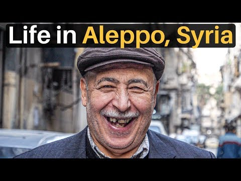 Life in ALEPPO, SYRIA (post war reconstruction)