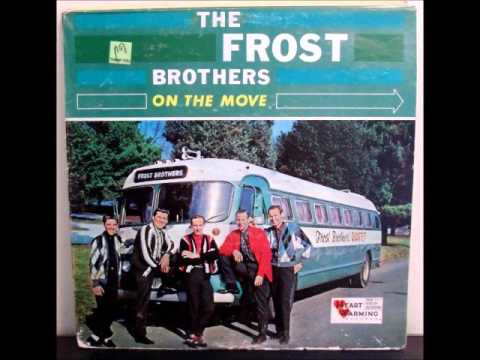 To Walk In Thy Way The Frost Brothers