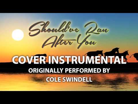 Should've Ran After You (Cover Instrumental) [In the Style of Cole Swindell]
