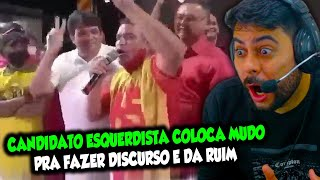 Candidato ESQUERDlST@ coloca MUDO PRA FAZER DISCURSO e da RUIM