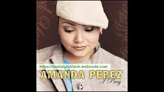 Watch Amanda Perez I Need You video