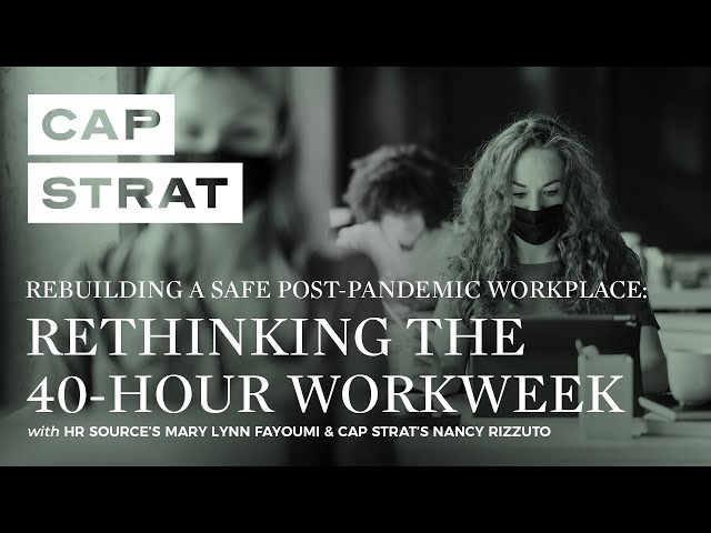 Rethinking the 40-Hour Workweek (Post-Pandemic)
