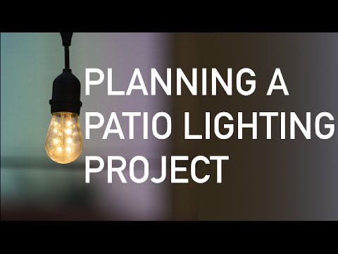 Planning a Patio Lighting Project