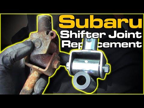 Subaru Shifter Joint Replacement