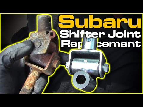 Subaru Shifter Joint Replacement