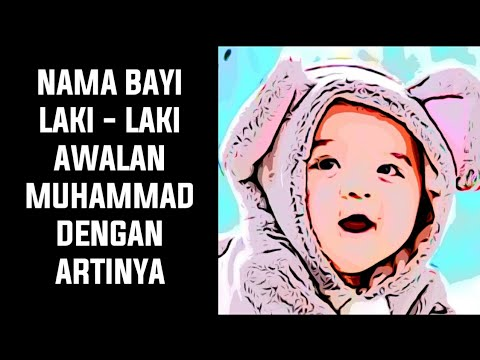 Nama Anak Laki - Laki Awalan Muhammad Dengan Artinya