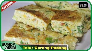 Resep Masakan Dadar Telur Goreng Khas Padang Gampang Dipraktekkan Recipes Indonesia Bunda Airin