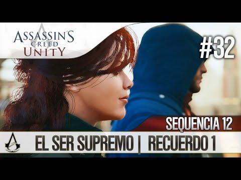 Assassin's Creed Unity | Guía en Español Walkthrough | Secuencia 12 | El ser supremo |1| 100%