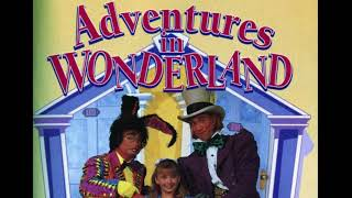 Adventures In Wonderland Theme Song Audio Only Remaster