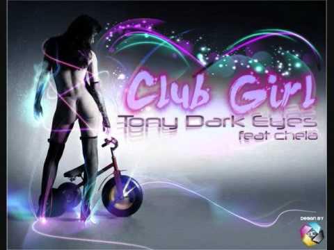 Club girl (Original mix) - Tony Dark Eyes
