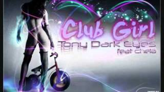 Club girl (Original mix) - Tony Dark Eyes