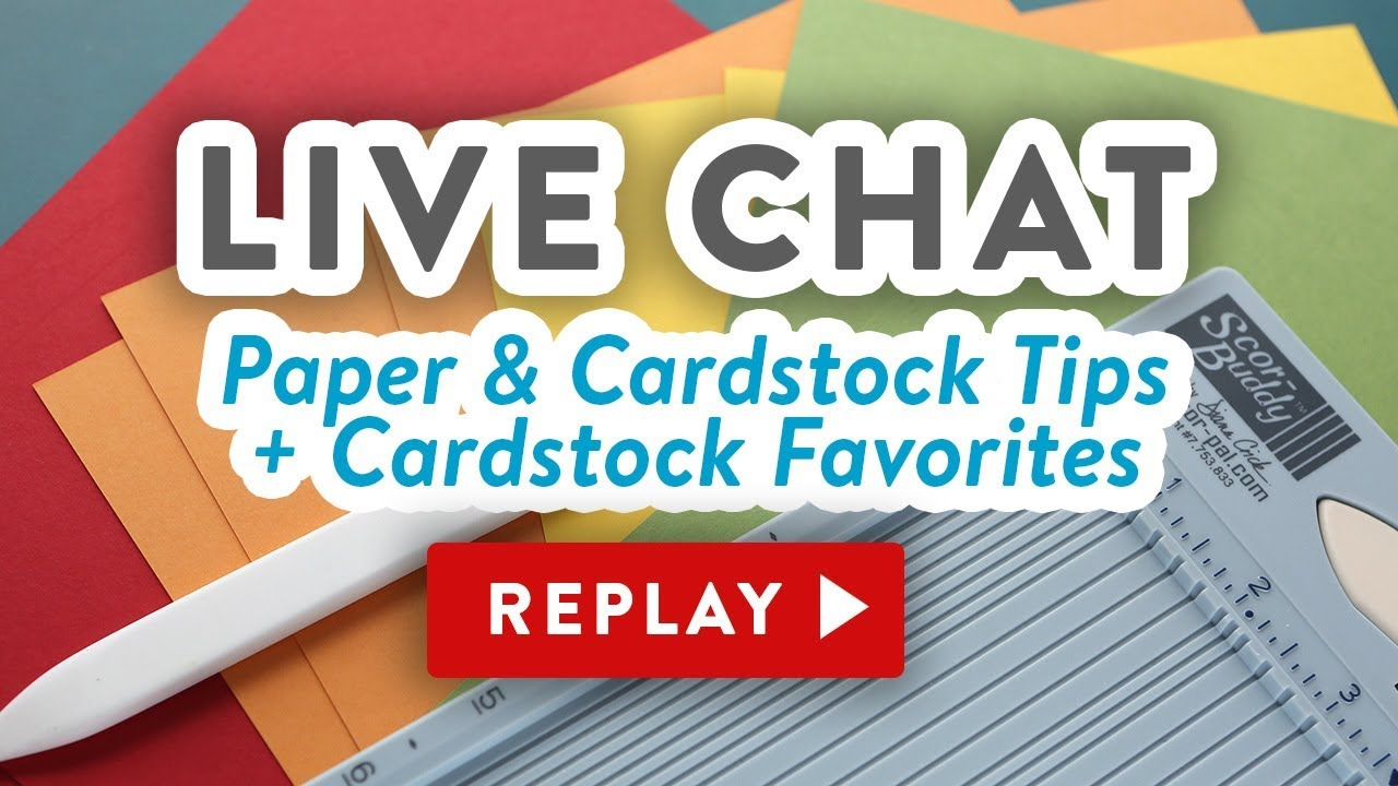Live Chat Why Is My Cardstock Cracking Paper Tips Favorites
