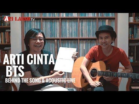 ARTI CINTA : BEHIND THE SONG N ACOUSTIC LIVE