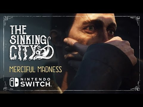 The Sinking City – Gameplay Trailer / Nintendo Switch Launch Date Revealed!
