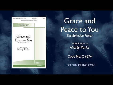 Grace And Peace To You (The Ephesian Prayer) - Marty Parks