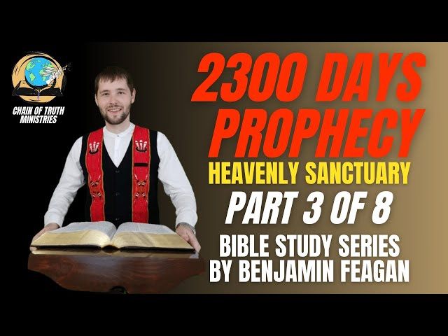 PILLARS OF THE FAITH | 2300 days prophecy and the sanctuary