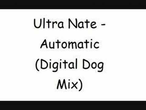 Ultra Nate - Automatic (Digital Dog Mix)