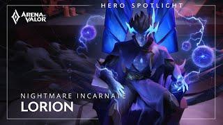 Hero Spotlight: Lorion — Nightmare Incarnate   Arena Of Valor   TiMi