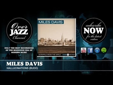 Miles Davis - Hallucinations (1949)