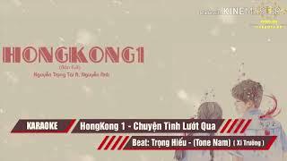 Karaoke : Hong Kong 1 _ Beat Trọng Hiếu ( Tone Nam )