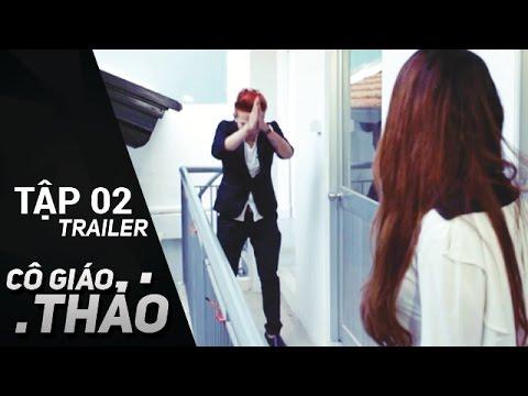 Cô Giáo Thảo | Tập 2 - Trailer |  Tuấn Kuppj năn nỉ cô giáo Thảo để được đi học | meWOW