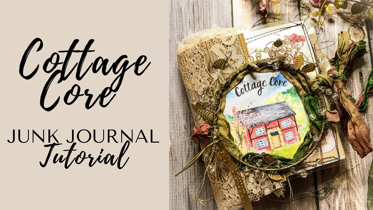 """JUNK JOURNAL tutorial for beginners STEP by STEP """"Cottage Core"""" and HOW to use it 