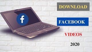 Download Facebook videos  How to Download Facebook videos on PC