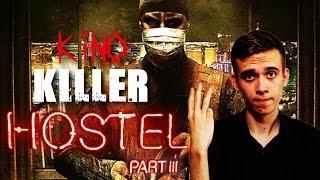 "Download KinoKiller - Обзор на фильм ""Хостел 3"" Mp3 and Videos"