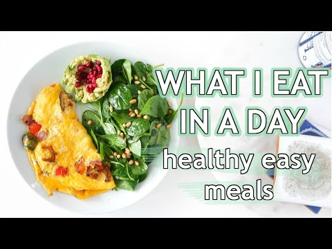 WHAT I EAT IN A DAY: full day of eating healthy easy meals